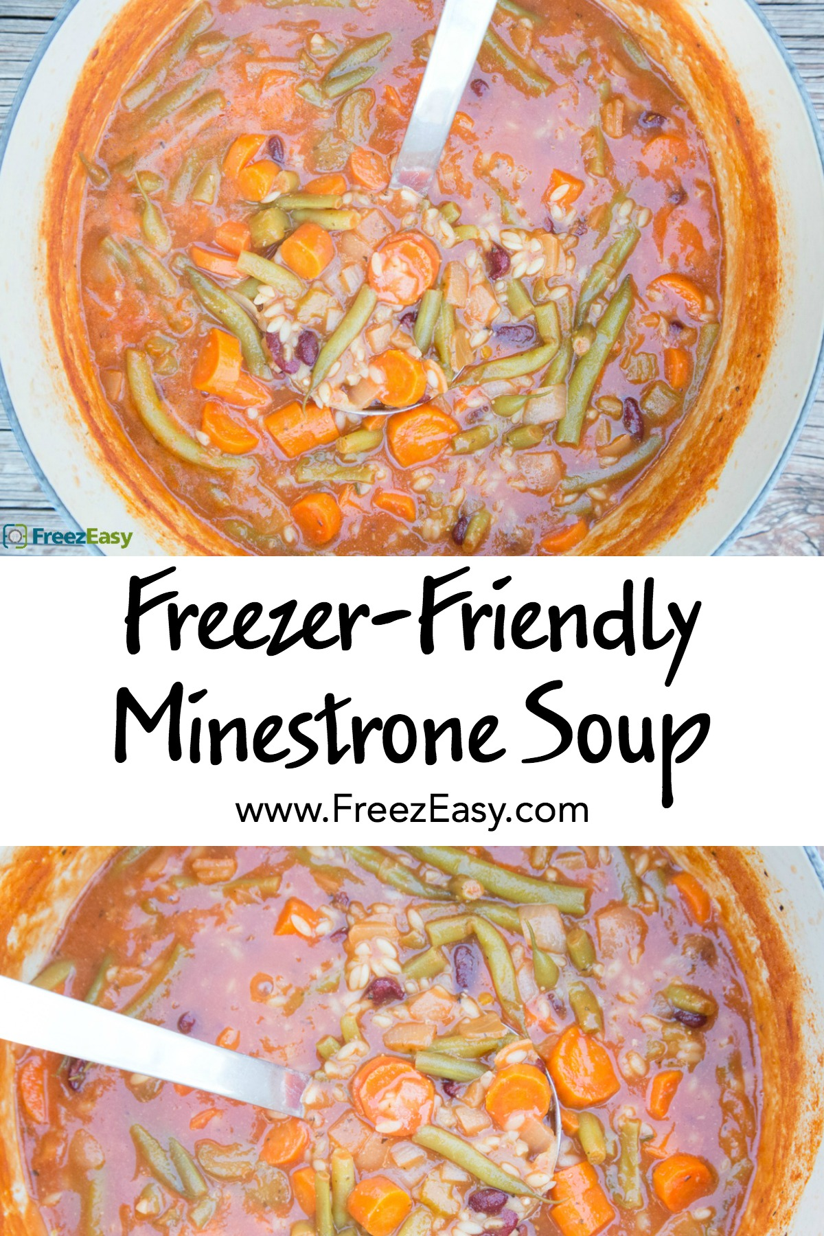 Freezer Friendly Minestrone Soup - FreezEasy.com